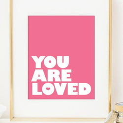 Raincity Prints - Prints - You Are Loved