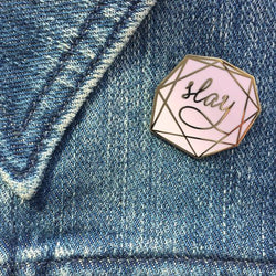Raincity Prints - Enamel Pins - Slay