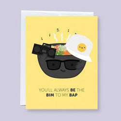 Craftedvan - Greeting Cards - Your'll Always BI the BIM to my BAP