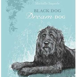 Tradewind Books - Michelle Superle - Black Dog Dream Dog