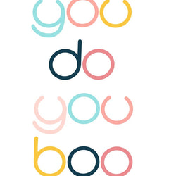Bek Design - Prints- You Do You Boo