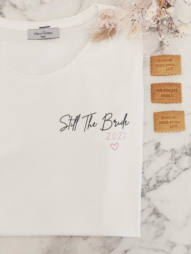 "T-Shirt ""Still The Bride"""
