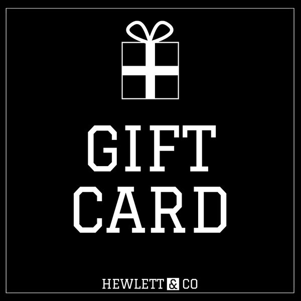 Gift Card - Hewlett & Co