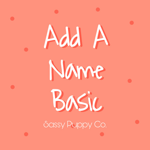 Add A Name - Basic