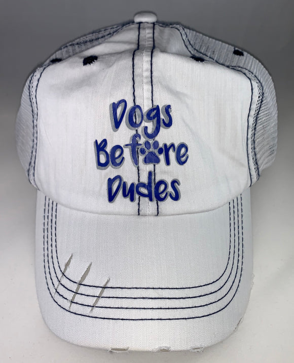 Dogs Before Dudes - Hat