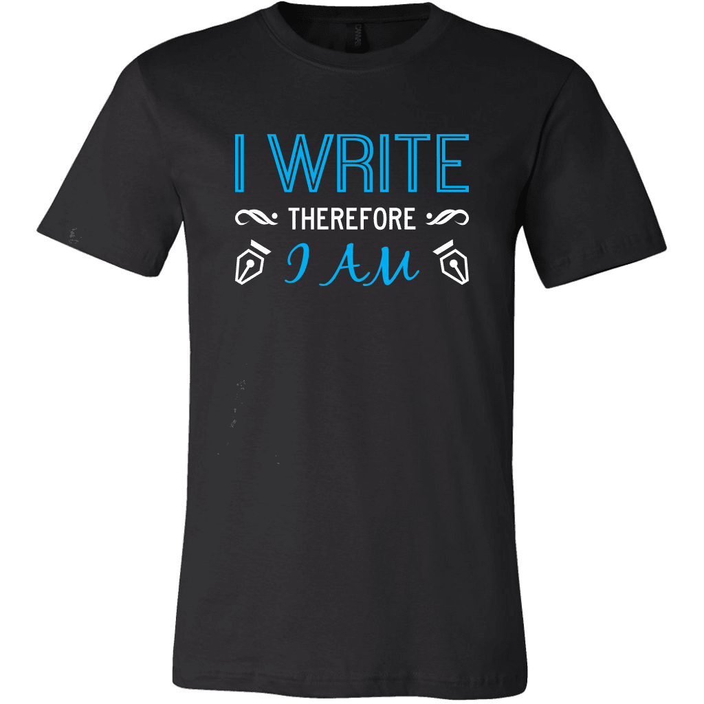 T-shirt Canvas Mens Shirt / Black / S I Write Therefore I Am CANVAS T-Shirt