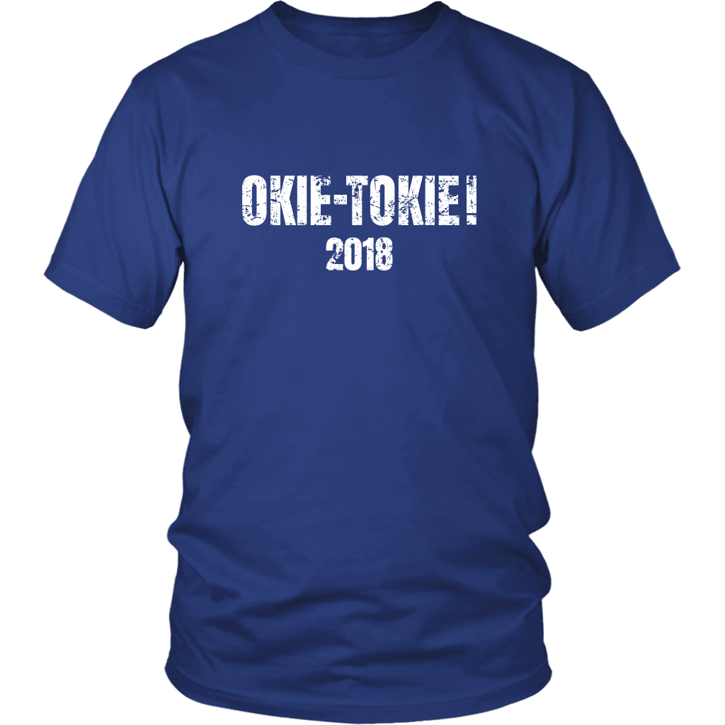 T-shirt District Unisex Shirt / Royal Blue / S Okie Tokie! 2018 T-Shirt