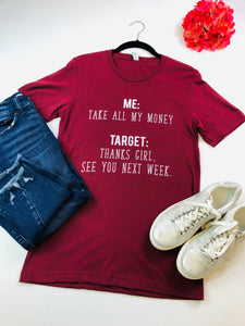Take All My Money Graphic Tee