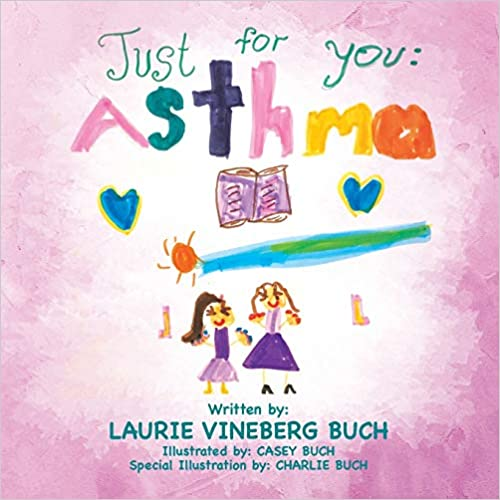 Just For You: Asthma