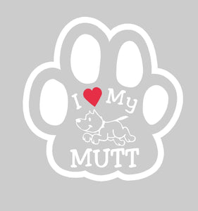 "I Love My Mutt Car Window Decal Sticker Gift Funny 5"" New"