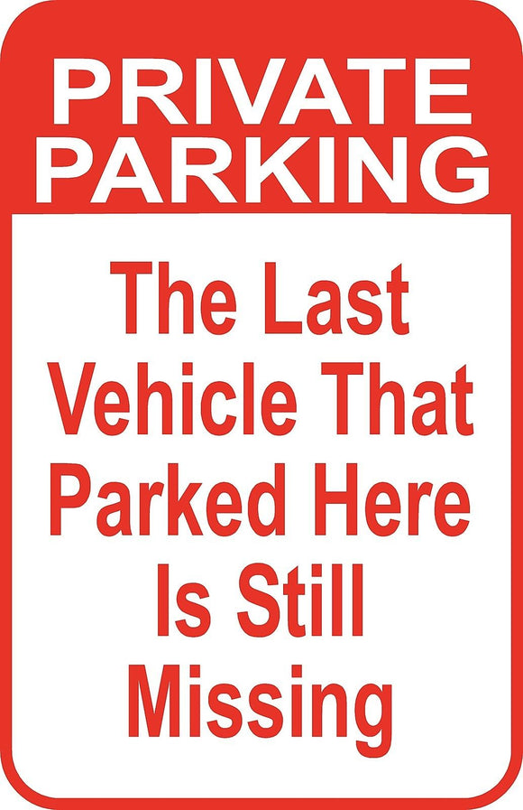 Private Parking Street Sign 12