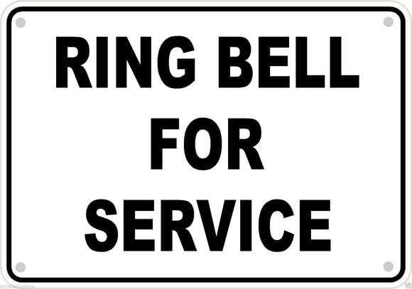 Ring Bell for Service Aluminum Sign Metal Business Retail Directional