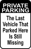 "Private Parking Street Sign 12"" x18"" Funny Aluminum Metal Driveway #44"