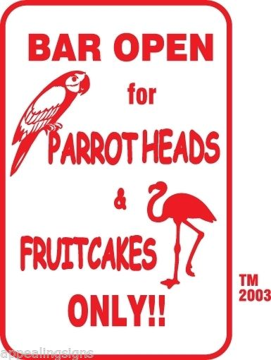 Buffett Parrothead & Fruitcakes Bar Sign 12