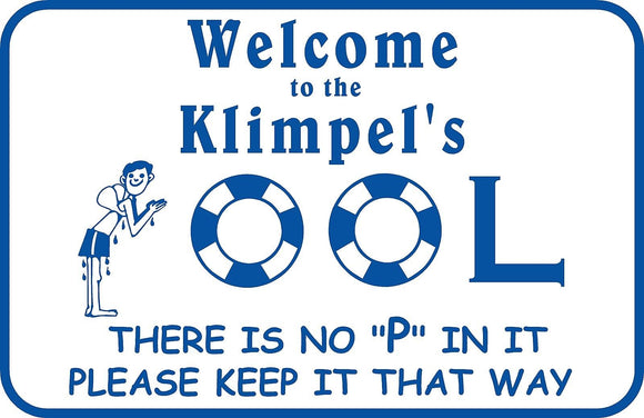 Personalized Custom Name Swimming Pool Sign Welcome No Pee  Metal #1