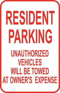 "Resident Parking No Unathorized Vehicle  Sign 12"" x 18"" Aluminum Metal Street #7"