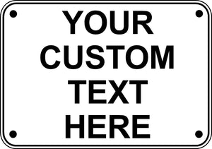 "Custom & Personalized 10"" x 7"" Aluminum Metal Sign Use Your Custom Message Here"