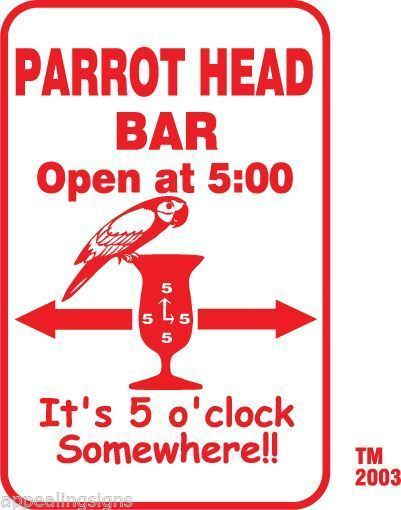 Buffett Parrothead Bar It's 5 o' clock Somewhere Sign Beer Beach Pool  #10