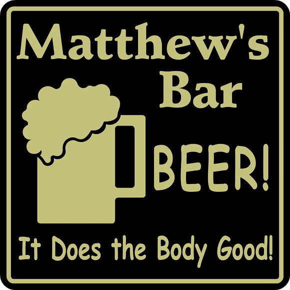 New Personalized Name Sign Beer Does The  Body Good Bar Pub Gift  #8
