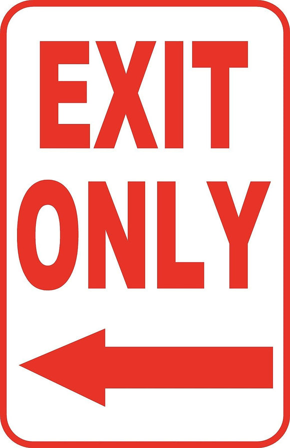 Exit Only Left Sign 12