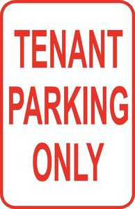 "Tenant Parking Only Parking Lot Sign 12"" x 18"" Aluminum Metal Road Street #5"