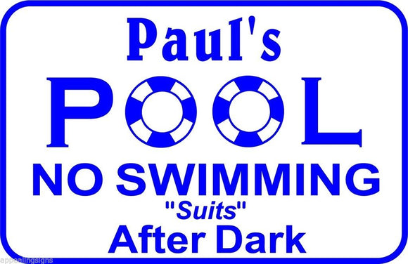 Personalized Custom Name No Suits Swimming Pool Metal Sign #4 Free Shipping