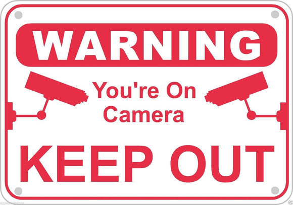 Keep Out You're On Camera Warning Sign Aluminum Metal Home Business Security