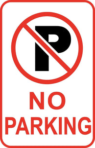 "No Parking Regulatory Sign 12"" x 18"" Aluminum Metal Street Driveway #40"