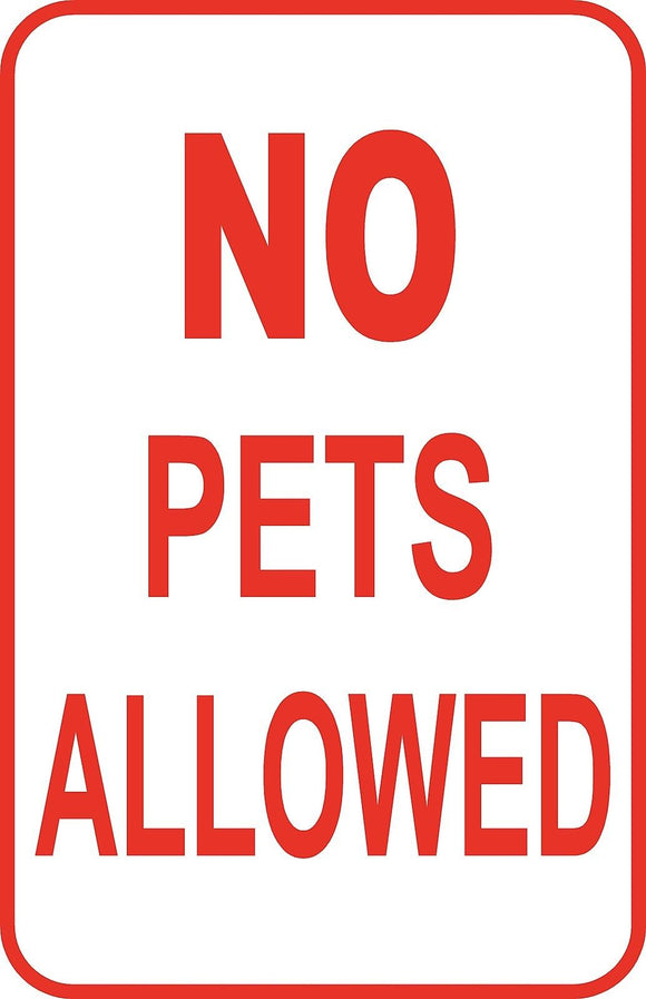 No Pets Allowed Sign 12