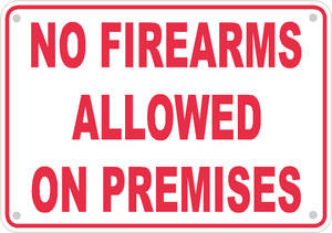 "No Firearms Allowed Sign Safety Security Business Aluminum Metal 10"" x7"" #24"