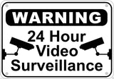 24 Hour Video Surveillance Warning Sign Aluminum Metal Home Business Security