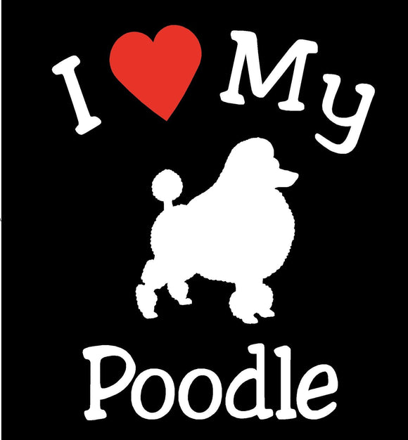 I LOVE MY DOG POODLE DECAL PET CAR WINDOW