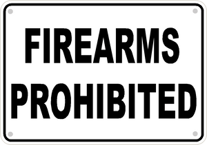 "Firearms Prohibited Sign Safety Security Business Aluminum Metal 10"" x7"" #23"