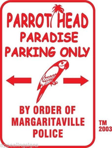 "Buffett Parrothead Paradise Parking Only Sign 12"" x 18"" Aluminum Metal Bar #5"