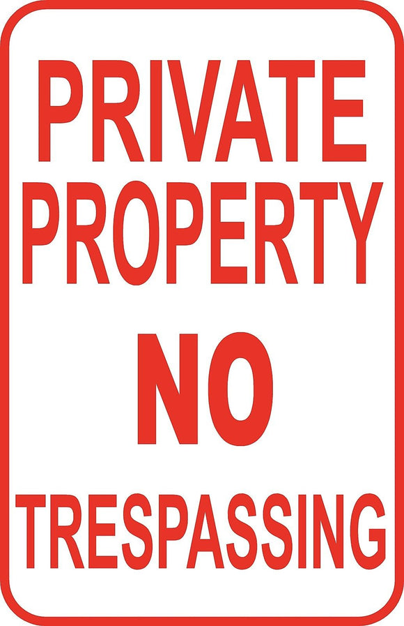 Private Property No Trespassing Sign 12