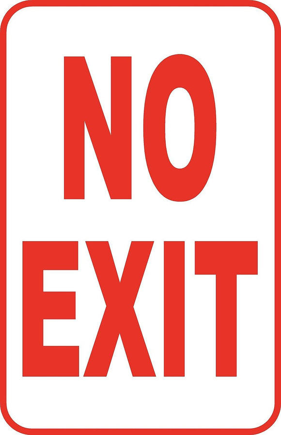 No Exit Street Sign Regulatory 12
