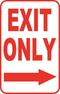"Exit Only Right Sign 12"" x 18"" Aluminum Metal Road Street Parking Garage #50"