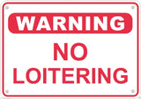 "Warning No Loitering Sign Safety Security Business Retail Metal 10"" x 7"" #9"