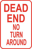 "Dead End No Turn Around Warning Sign 12"" x 18"" Aluminum Metal Road Street #39"