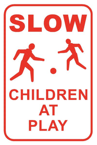 "Slow Children at Play Street Sign 12"" x 18""  Alley Park Aluminum Metal #45"