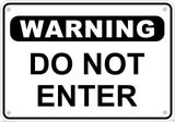 "Warning Do Not Enter Sign Safety Security Business Metal Aluminum 10"" x 7"" #4"