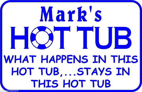 Personalized Custom Name What Happens Here Hot Tub Swim Pool Metal Gift Sign #5