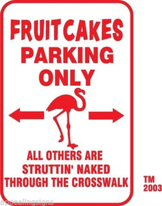 "Buffett Parrothead Fruitcakes Parking Only Sign 12"" x 18"" Aluminum Metal Bar  #9"