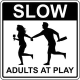 "Slow Adults At Play Sign - 12"" x 12"" Funny Bar, Game Room, Garage Plaque"