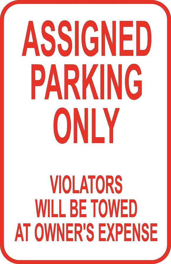 Assigned Parking Only Sign 12