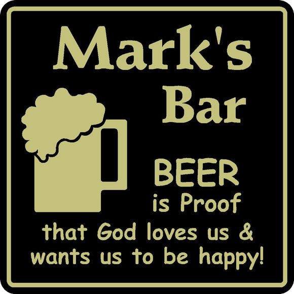 New Personalized Custom Name Beer Is Proof God Loves Bar Beer Pub Gift Sign #5