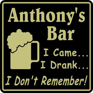 New Personalized Custom Name I Drank I Don't Remember Bar Beer Pub Gift Sign #11