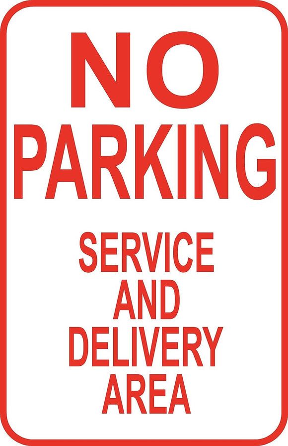No Parking Service & Delivery Area Sign 12