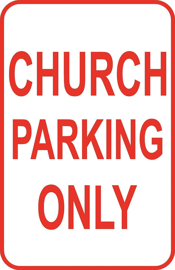 Church Parking Only Sign 12