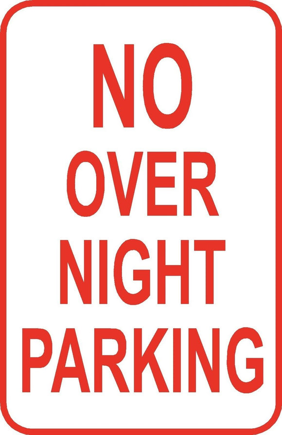 No Over Night Parking Sign 12